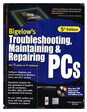 Bigelows Troubleshooting maintaining and repairing pcs